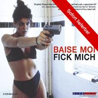 Virginie Desplentes - Baise-moi - Fick mich (Album Cover)