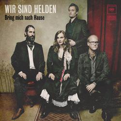 Wir Sind Helden - Bring mich nach Hause (Album Cover)
