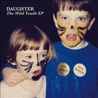 Daughter - The Wild Youth EP (Album Cover)