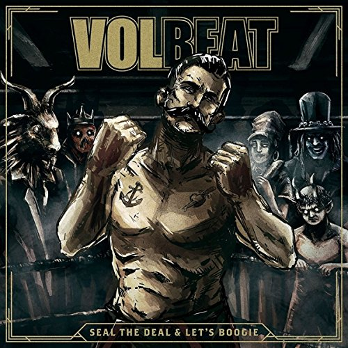 Volbeat - Seal The Deal & Let's Boogie (Album Cover)