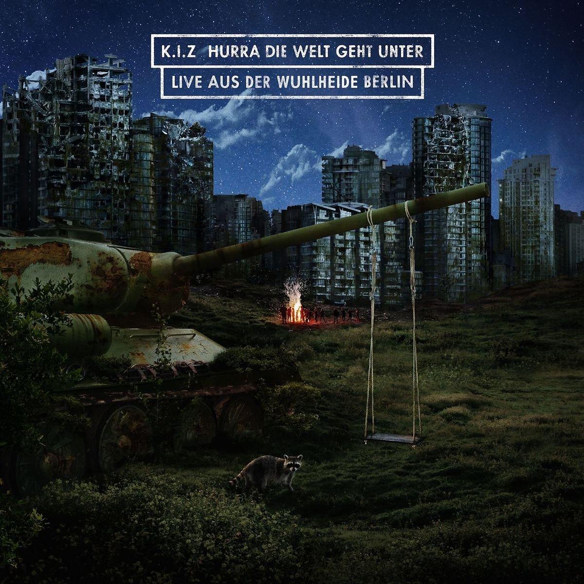 K.I.Z. - Hurra die Welt geht unter (Live aus der Wuhlheide) (Album Cover)