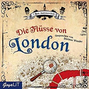 Ben Aaronovitch - Die Flüsse von London (Album Cover)