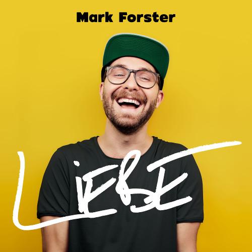 Mark Forster - Liebe (Album 2018)