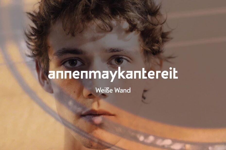 AnnenMayKantereit Weiße Wand (Cover)