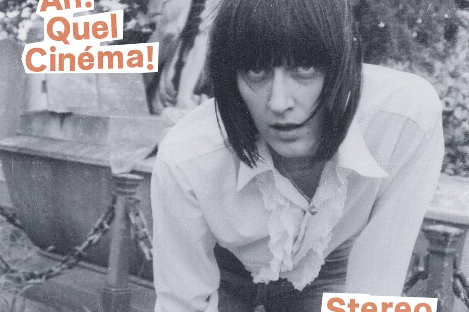 Stereo Total - Ah! Quel Cinéma! (Album Cover)