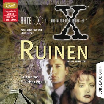 Akte X Ruinen Hörspiel (Lübbe Audio)