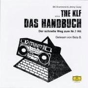 The KLF - Das Handbuch - der schnelle Weg zum Nr. 1 Hit (Album Cover)