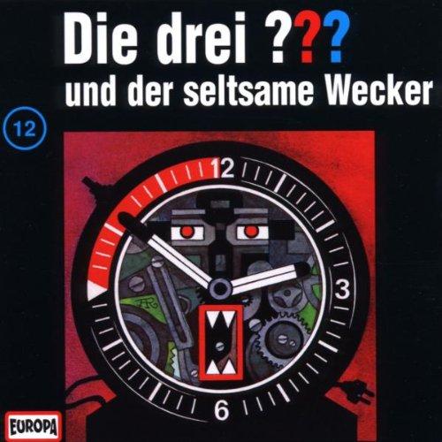 Die drei Fragezeichen - 12/Der seltsame Wecker (Album Cover)