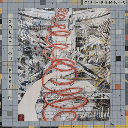 Isolation Berlin - Geheimnis (Album-Cover)